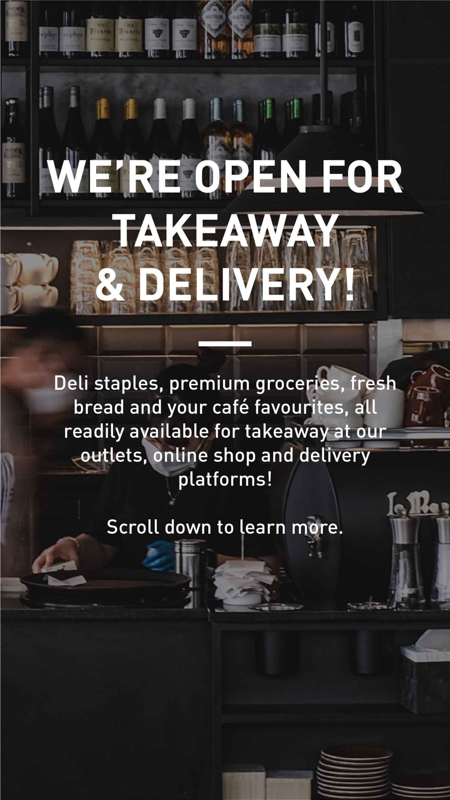 We're open for takeaway and delivery!